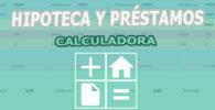 Calculadora de Hipotecas y Préstamos